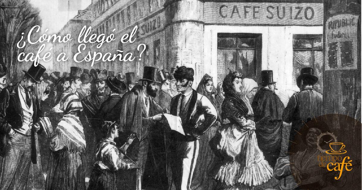Cómo llegó el café a España