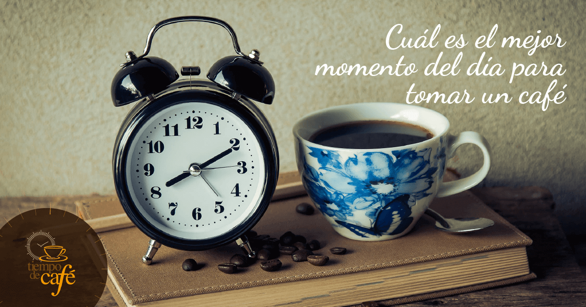 ¿Cuál es el mejor momento del día para tomar un café?