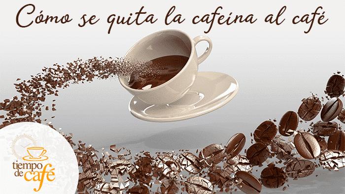 cómo se quita la cafeína al café