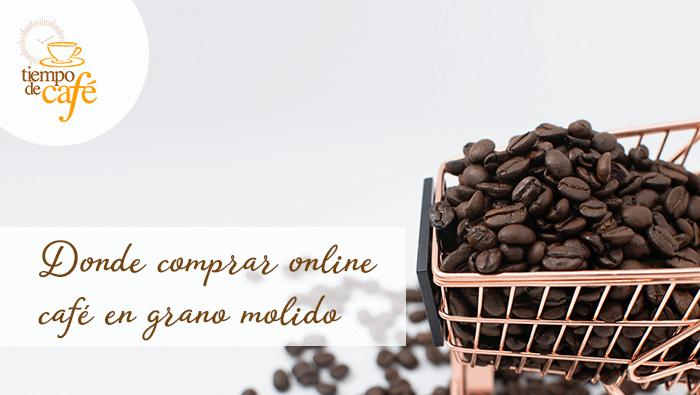 donde comprar online cafe en grano molido. Tiempo de Café