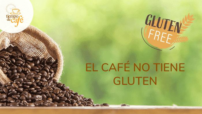 El café no tiene gluten y es apto para celíacos