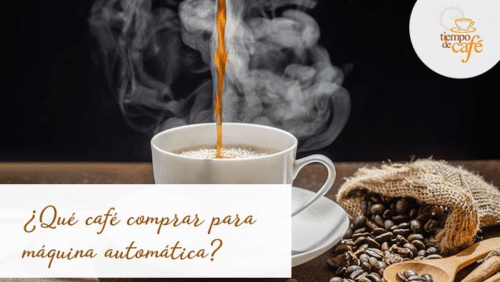 ¿Qué café comprar para máquina automática?