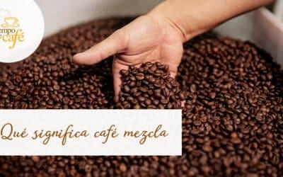 Qué significa café mezcla
